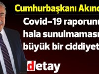 Akıncı:Covid-19 raporunun hala sunulmaması büyük bir ciddiyetsizlik örneğidir