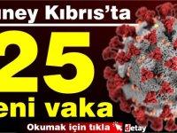 Güney Kıbrıs'ta 25 yeni vaka