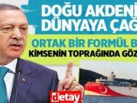 Erdoğan: Akdeniz'de herkesin hakkını koruyan bir formül bulalım
