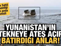 Yunanlıların ateş açtığı teknenin batışının görüntüleri ortaya çıktı