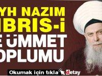 Arif Alasya yazdı... Şeyh Nazım ve Ümmet Toplumu