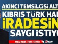 """""""Kıbrıs Türk Halkı İradesine Saygı İstiyor"""""""
