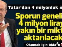 Tatar'dan 4 milyonluk müjde