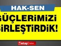 HAK-SEN:Özel sektör emekçilerinin sorunlarını çözmek için güçlerimizi birleştirdik