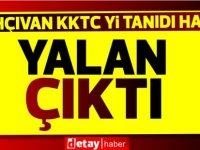 ''Nahçıvan KKTC'yi resmen tanıma kararı aldı'' iddiası yalan çıktı!