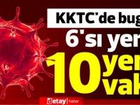 KKTC'de bugün 6'sı yerel 10 yeni vaka!