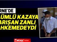 Girne'de ölümlü kazaya karışan zanlı mahkemedeydi