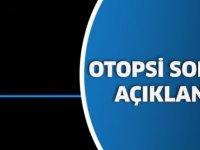 İsmail Bozdağ Töre'nin Otopsisi Sonuçlandı
