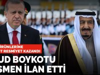 Suudiler kendini yalanladı! Türk ürünlerine boykot resmiyet kazandı