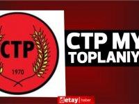 4'lü görüşme sonrası...CTP MYK toplanıyor