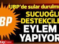 """UBP'liler """"Kurultay hemen şimdi"""" sloganıyla eylem yapacak"""