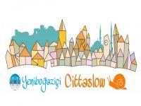 Yeniboğaziçi Cittaslow ofisi açılıyor