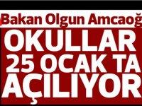 Amcaoğlu:Okullar 25 Ocak'ta başlayacak