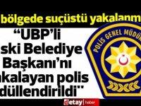 """""""UBP'li Eski Belediye Başkanı'nı kaçakçılıktan yakalayan polis ödüllendirildi''"""