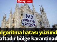 Lombardiya bölgesi algoritma hatası nedeniyle karantinaya alınmış