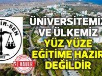 DAÜ BİR-SEN:Üniversitemiz ve ülkemiz yüz yüze eğitime hazır değildir