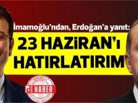 İmamoğlu'ndan, Erdoğan'ın 'Kanal İstanbul inadına' yanıt: 23 Haziran'ı hatırlatırım