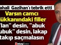 """Şahali:Gazihan,gazetecilere """"kolay lokma"""" muamelesi yapana en güzel cevabı verdi"""