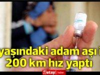 Saatte yaklaşık 200 km hızla giden 88 yaşındaki adam 'Covid-19 aşısını' gerekçe gösterdi