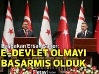 Başbakan Saner:E-devlet olmayı başarmış olduk