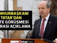 Tatar,Lute görüşmesi sonrası açıklama yaptı