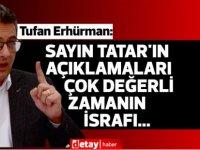 """Erhürman:""""Sayın Tatar'ın art arda gelen açıklamaları çok değerli zamanın israfı..."""""""