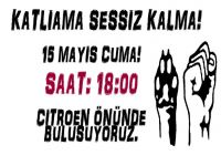 KATLİAMA SESSİZ KALMA!