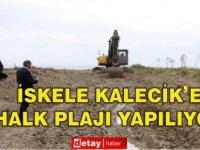 Kalecik Halk Plajı'nın yapımına başlandı
