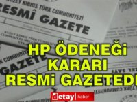 HP ödeneği kararı Resmi Gazete'de