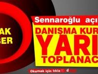 Sennaroğlu: Danışma Kurulu yarın yeniden toplanacak