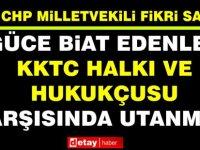 Sağlar:AKP, KKTC'deki kültür birikimi ve ulaştığı ideolojik gelişmişliğinin farkında değil!