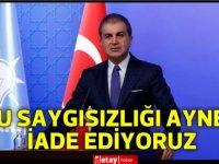 AKP Sözcüsü Çelik: Anastasiadis büyük çılgınlık içinde açıklamalar yapıyor