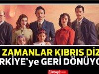 Bir Zamanlar Kıbrıs, Türkiye'ye geri dönüyor