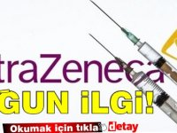 Hastanelerde AstraZenaca aşısı yoğunluğu