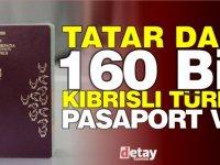 Tatar dahil 160 bin Kıbrıslı Türk, Kıbrıs Cumhuriyeti vatandaşı çıktı