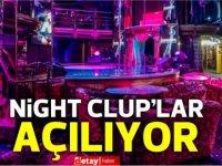 Gece kulüpleri açılıyor