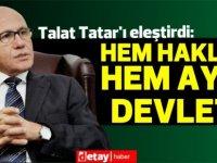 Mehmet Ali Talat Tatar'ı eleştirdi:Sorun tutarlılıkta. Hem haklar hem ayrı devlet!