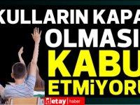 Kıbrıs Türk Pediatri Kurumu:Ülkemizde okulların kapalı olmasını kabul etmiyoruz