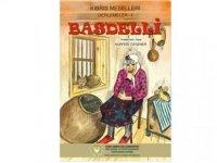 Kültür Dairesi Basdelli isimli masal kitabını yayınladı