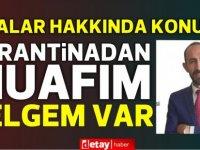 Evrak sahteciliği ile suçlanmıştı...Asiltürk,Sağlık Bakanlığı'ndan karantina muafiyeti belgesi olduğunu söyledi