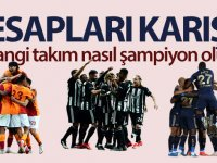 Türkiye'de şampiyonluk hesapları karıştı