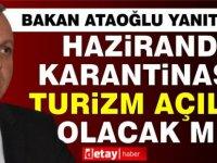 """Bakan Ataoğlu: """"Ramazan Bayramı tatili, Haziran Ayı için sınav niteliğindedir."""""""