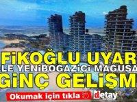 Şehir Plancıları Odası Başkanı Refikoğlu uyardı! İskele Mağusa Yeniboğaziçi'nde ilginç şeyler oluyor!
