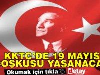 KKTC'de 19 Mayıs coşkusu yaşanacak
