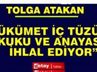"""HP Milletvekili Atakan: """"Hükümet İç Tüzüğü, Hukuku ve Anayasa'yı İhlal Ediyor"""""""