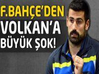 Fenerbahçe'den Volkan Demirel'e büyük şok!