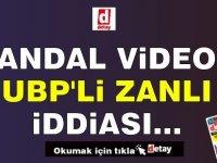 Skandal Videoda UBP'li Zanlı İddiası...