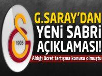 G.Saray'dan yeni Sabri açıklaması!