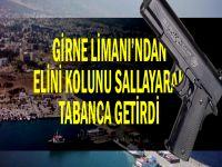Girne Turizm Limanı: Bugün kuru sıkı, yarın kalaşnikof!