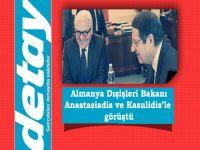Almanya Dışişleri Bakanı Anastasiadis ve Kasulidis'le görüştü
